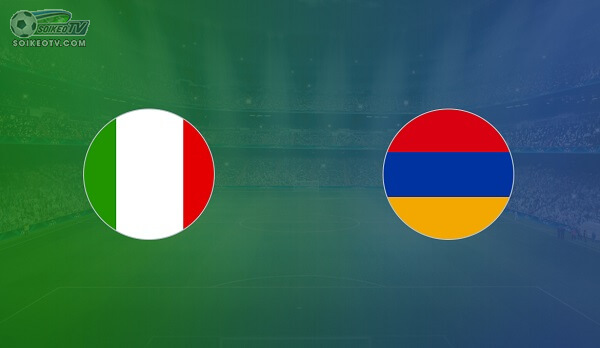 soi-keo-nhan-dinh-italia-vs-armenia