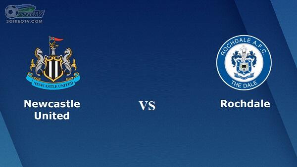 soi-keo-newcastle-united-vs-rochdale