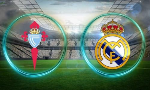 Soi kèo, nhận định Celta Vigo vs Real Madrid 22h00 ngày 17/08/2019